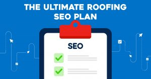 The Ultimate Roofing SEO Plan-2